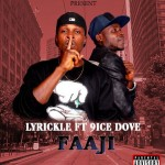 Download Music: Lyrickle ft 9ice Dove – Faaji