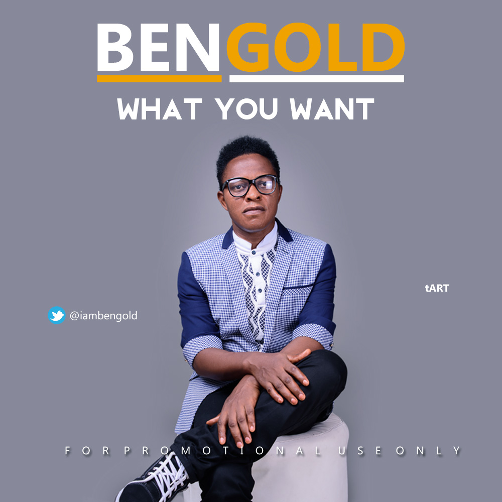 BenGold - What You Want