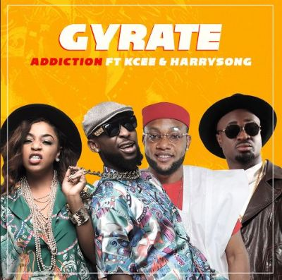 Addiction ft. Kcee & Harrysong - Gyrate