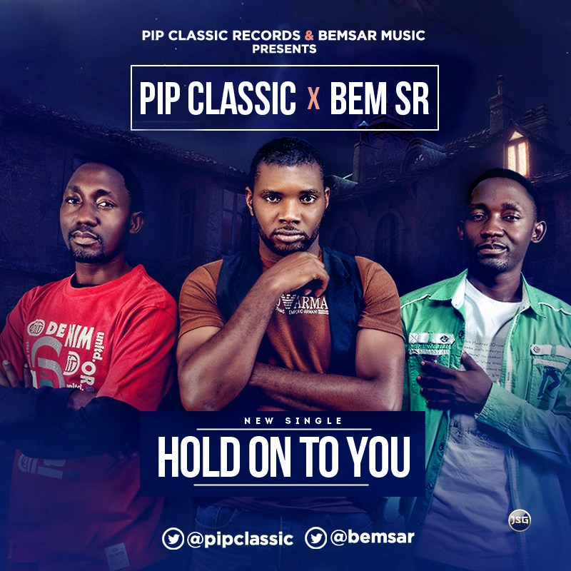 PIP Classic x Bem Sar - Hold On To You