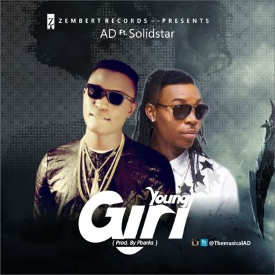 AD - Young Girl ft. Solidstar