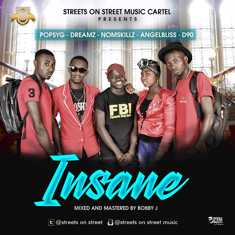 Streets On Streets Music Cartel - Insane