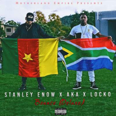 Stanley Enow - Bounce (Remix) ft. AKA