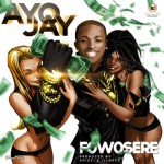 Download: Ayo Jay – Fowosere