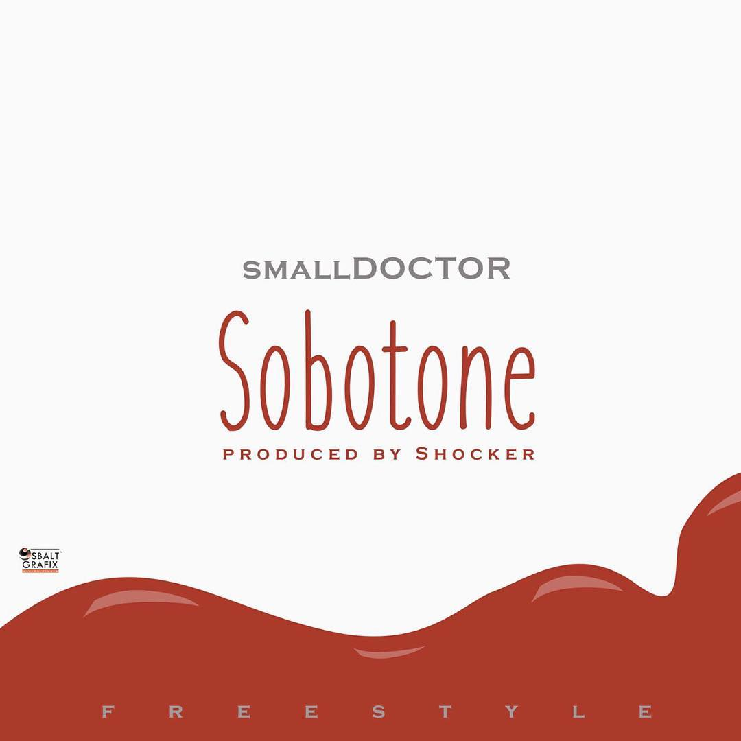 Download: Small Doctor - Sobotone Mp3