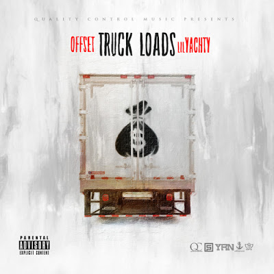 Offset & Lil Yachty - Truck Loads Mp3 download