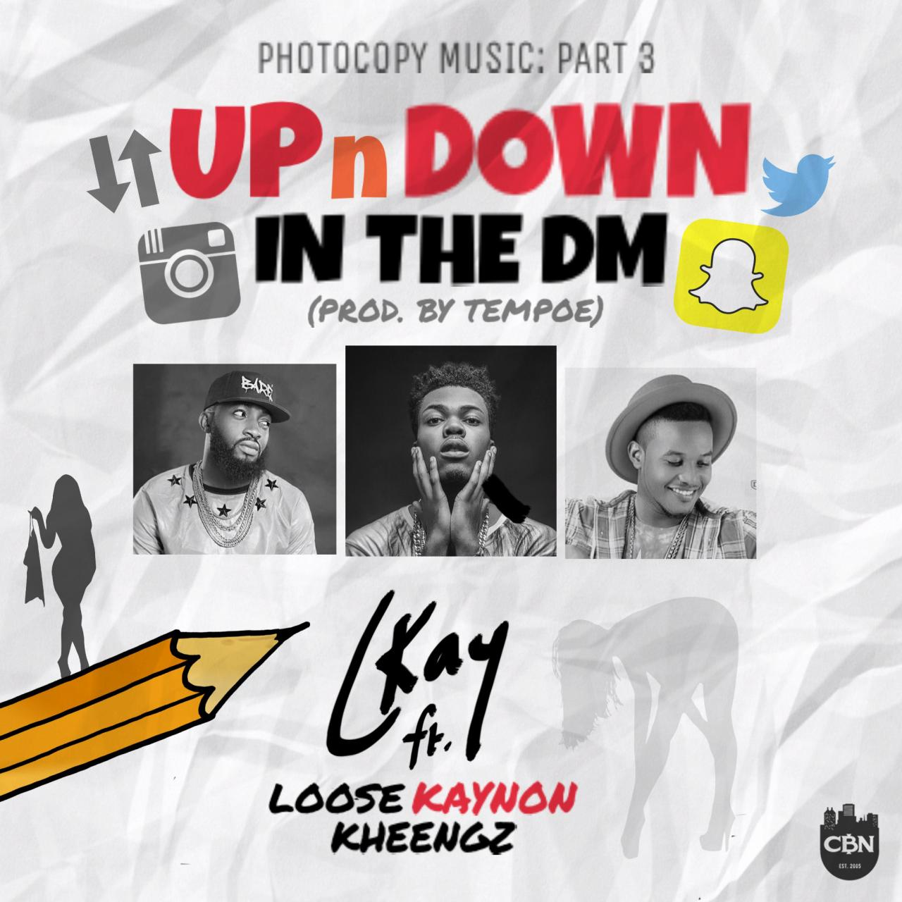 Ckay - UpnDown In The DM ft. Loose Kaynon & Kheengz Mp3 download