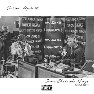 Cassper Nyovest - Same Chair As Kanye Lyrics