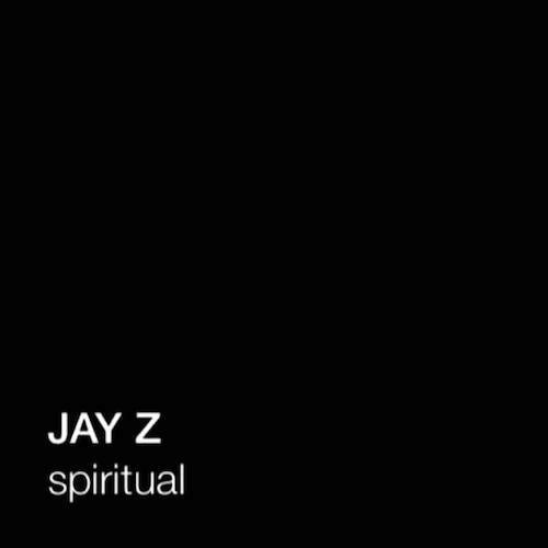 Jay Z - Spiritual Lyrics