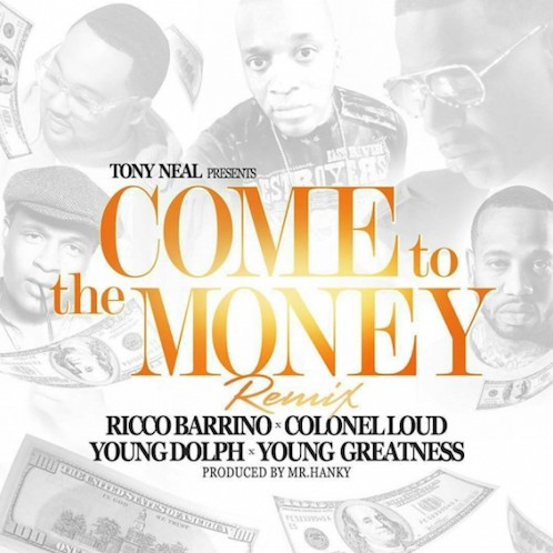 T Neal Ft. Young Dolph, Young Greatness, Colonel Loud & Rico Barrino - Come To The Money mp3 download