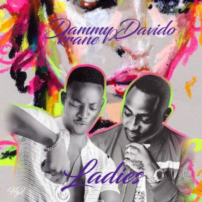 Dammy Krane & Davido - Ladies