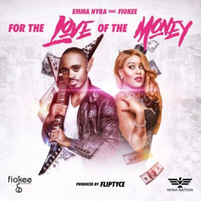 Emma Nyra - For the Love of the Money ft. Fiokee