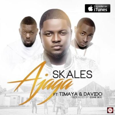 Skales - Ajaga ft. Davido & Timaya mp3