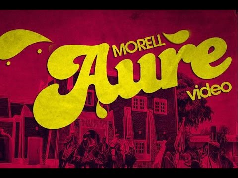 Morell - Aure Video Mp4 download