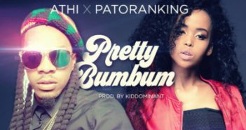 ATHI - Pretty Bum Bum ft. Patoranking
