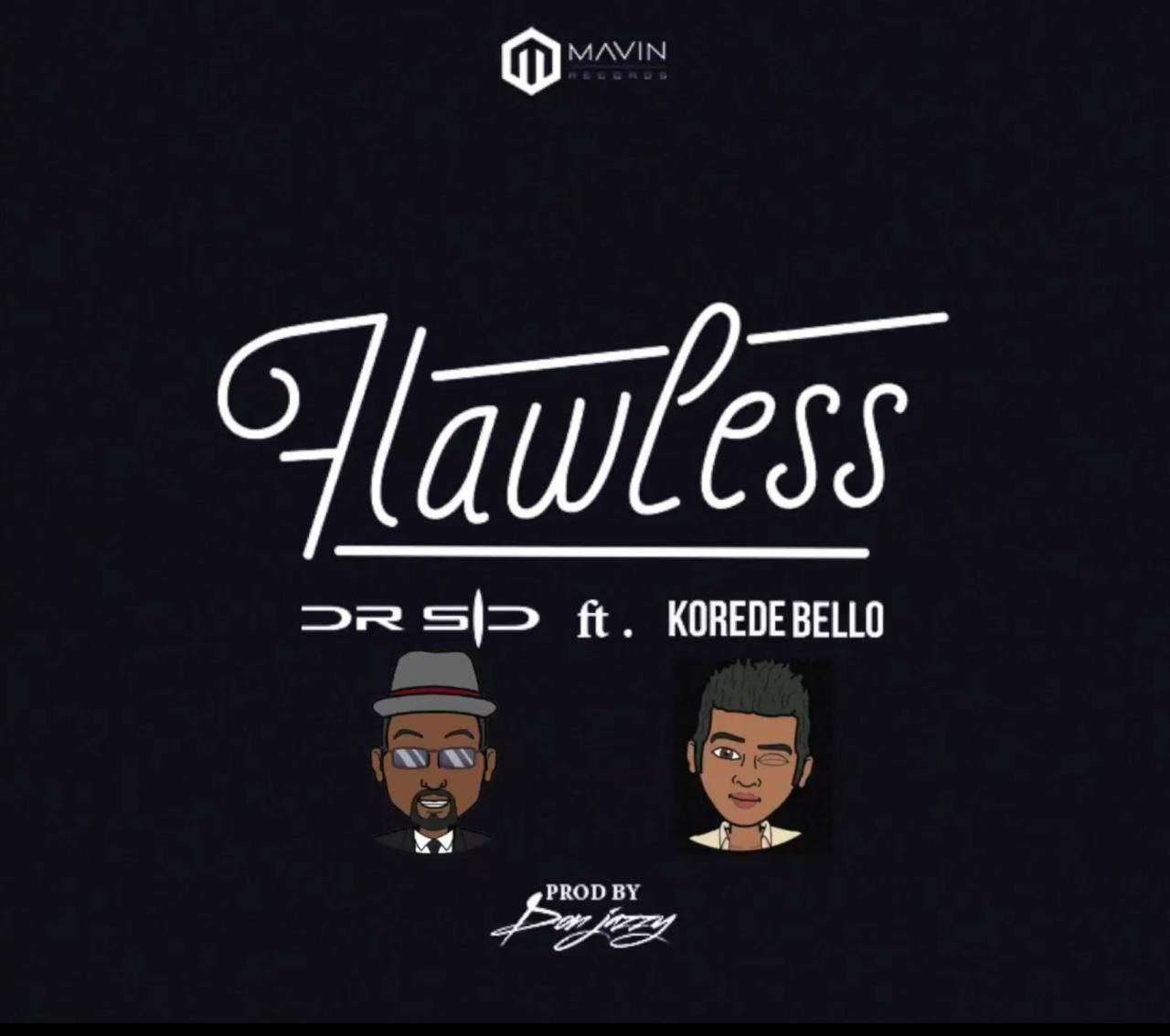 Dr. SID – Flawless Ft Korede Bello