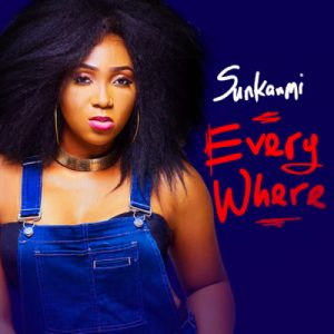 Sunkanmi - EveryWhere