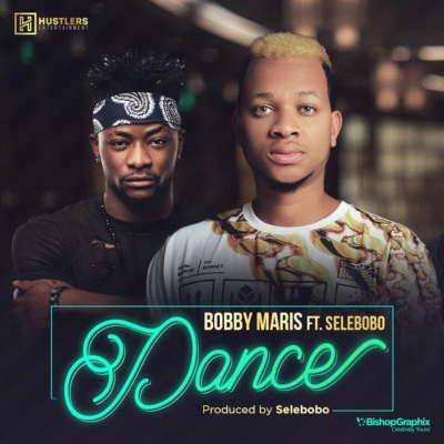 Bobby Maris ft Selebobo - Dance