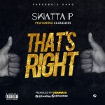 Download: Swatta P – That's Right ft Cloudzidi