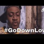 DOWNLOAD: GO DOWN LOW 1 Latest Nollywood movie 2016 Starring Yomi Gold, Odunlade Adekole