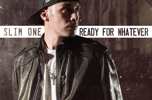 Slim One – Ready For Whatever (Album) Zip Download