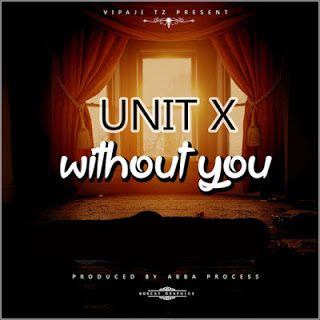 Without You By Unit X