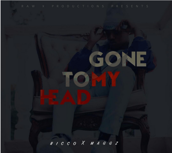 Gone To My Head By Ricco Ft. Maggz image