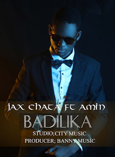 Badilika By Jax Chata Ft. Amin