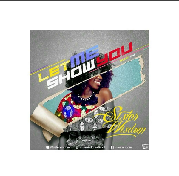 Let Me Show You By Sister Wisdom image
