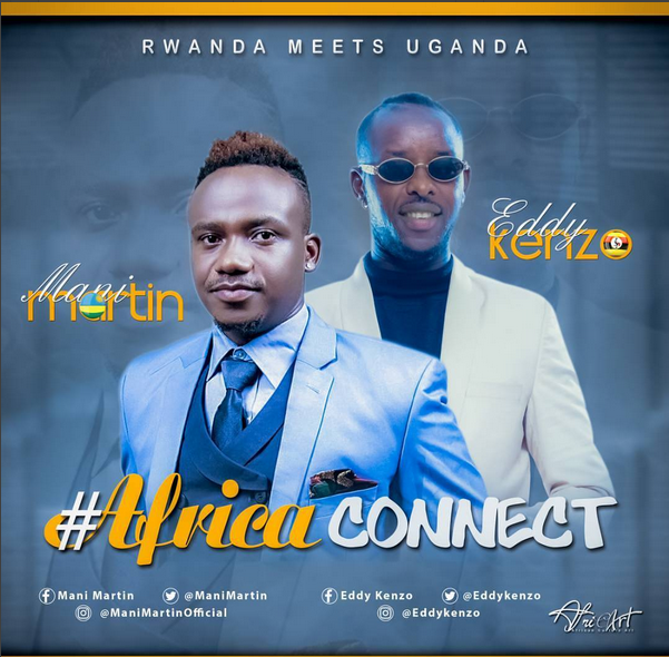 Africa Connect By Mani Martin Ft Eddy Kenzo image