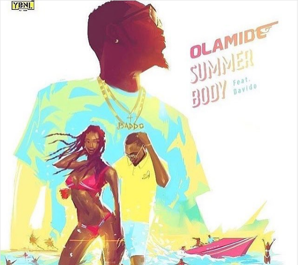 Summer Body By Olamide Ft Davido Out Soon