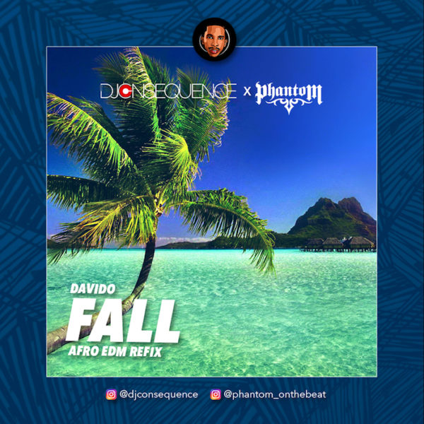 Dj Consequence & Phantom - FALL (Afro EDM Refix)
