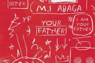 M.I Abaga ft. Dice Ailes - Your Father