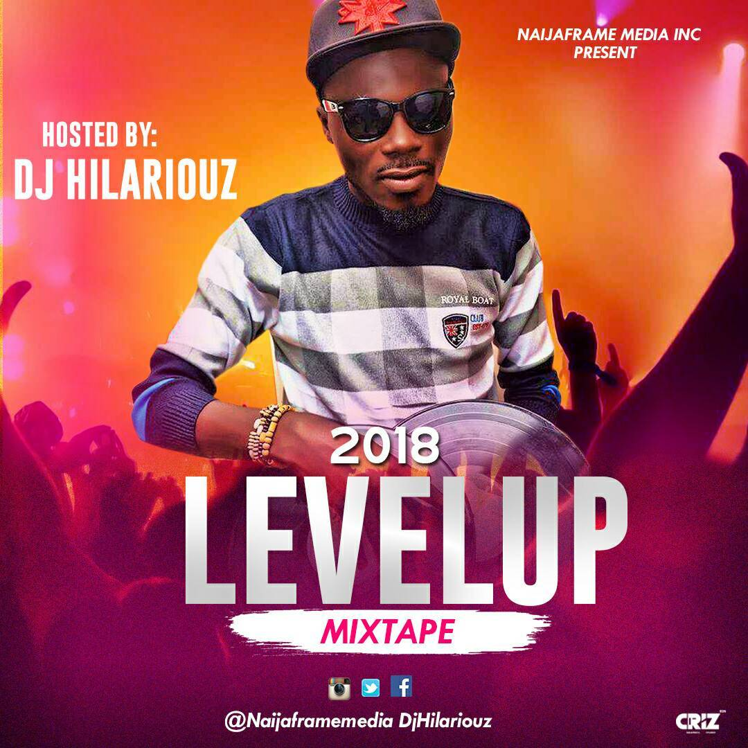 Mixtape Mp3 Song 2018 320kbs: 2018 Level Up Mixtape Mp3, Video