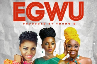 Chidinma x Young D x Daphne x Toby Grey - Egwu (African Collaboration)