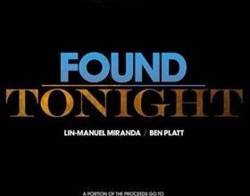 Image result for Found Tonight by Lin-Manuel Miranda and Ben Platt
