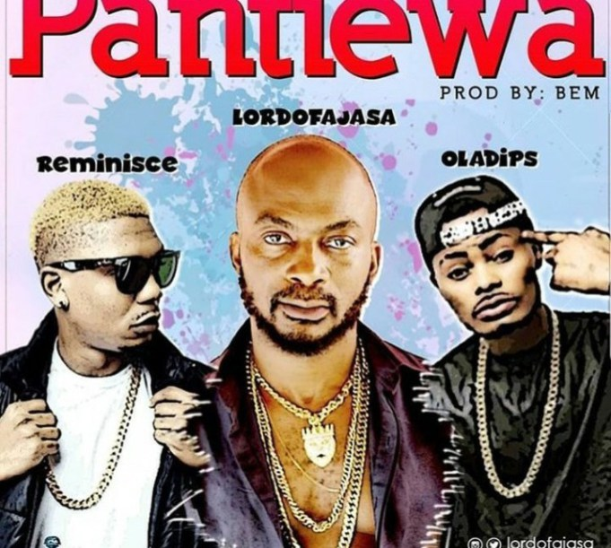 Lord_Of_Ajasa_Pantiewa_Ft._Reminisce_Oladips