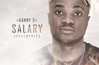 (Music) Danny S - Salary (freestyle)