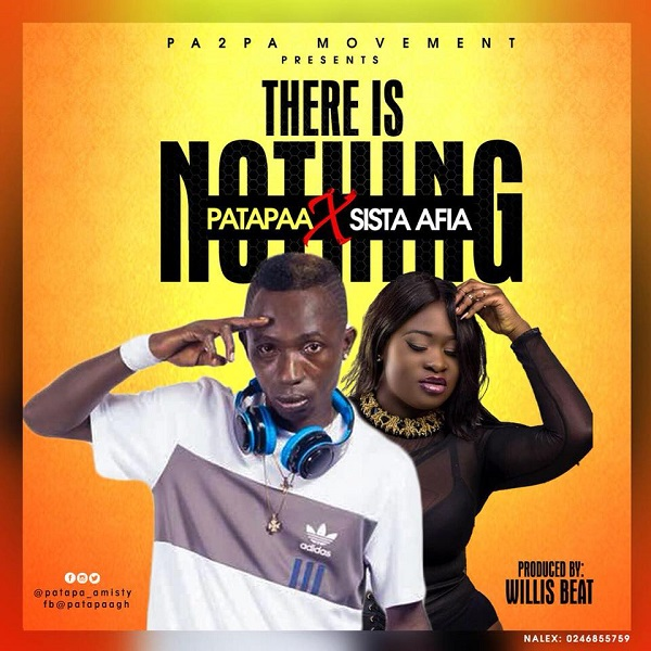 Patapaa – There Is Nothing ft. Sista Afia
