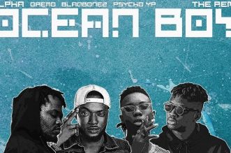 Alpha teams up with Blaqbonez, Dremo and Psycho YP on 'Ocean Boy Remix' [Alpha]