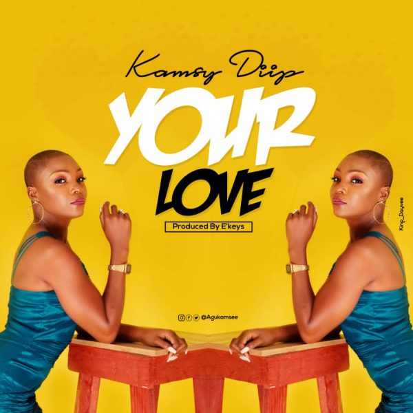 Kamsy Diip - Your Love