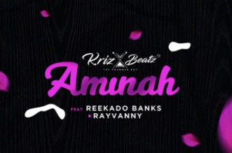 Krizbeatz ft. Reekado Banks & Rayvanny - Aminah Mp3 Audio Download