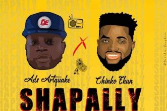 ADX Artquake – Shapally ft. Chinko Ekun