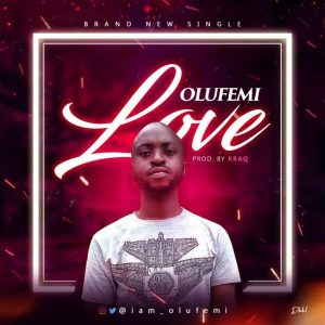 Olufemi - Love [Prod. by Kraq]