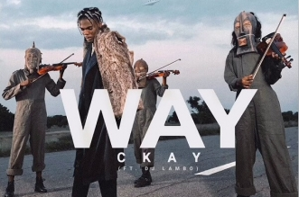 CKay ft. DJ Lambo - Way