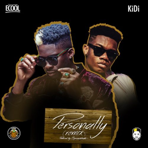 "DJ Ecool – ""Personally (Remix)"" ft. KiDi"