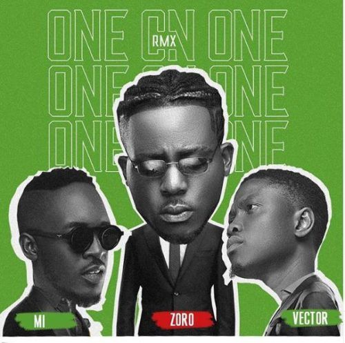 "Zoro - ""One On One"" (Remix) ft. M.I x Vector"