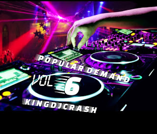 King Dj Crash - Popular Demands VOL. 6