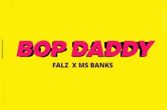 Falz – Bop Daddy ft. Mz Banks