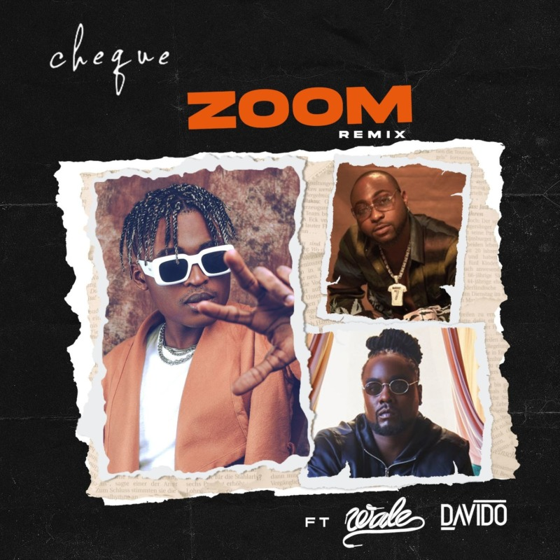 Cheque Zoom (Remix) Wale Davido